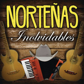 Norteñas Inolvidables de Various Artists