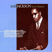 Early Modern by Milt Jackson