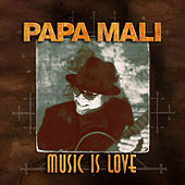 Music Is Love de Papa Mali
