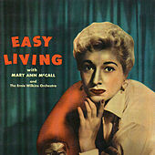 Easy Living by Mary Ann McCall