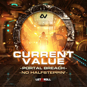 Portal Breach / No Halfsteppin' by Current Value