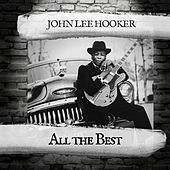 All the Best de John Lee Hooker