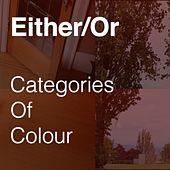 Categories of Colour de Either/Or