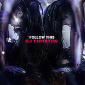 Follow This by Dj tomsten