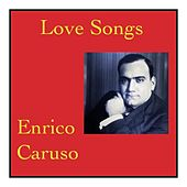 Love songs von Enrico Caruso