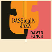 Bassically Jazz de David Finck
