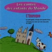 L'Europe, Les Contes Des Enfants Du Monde de Les Conteurs