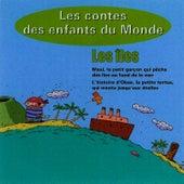 Les Îles, Les Contes Des Enfants du Monde de Les Conteurs