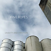 Gravity and Friction de King Ropes