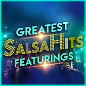 Greatest Salsahits Featurings von Various Artists
