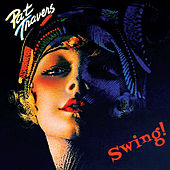 Swing! by Pat Travers