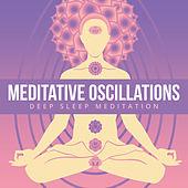 Meditative Oscillations by Deep Sleep Meditation