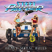 Heavy Metal Rules by Steel Panther