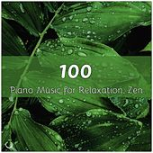 100 Piano Music for Relaxation, Zen de Various Artists