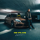 Im Plus by Luciano