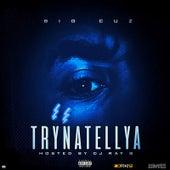 Trynatellya by Big Cuz