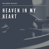 Heaven in my Heart by Mildred Bailey
