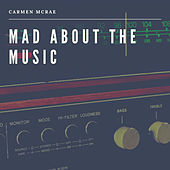 Mad about the Music de Carmen McRae
