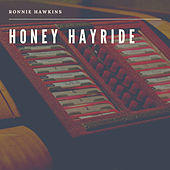 Honey Hayride de Ronnie Hawkins