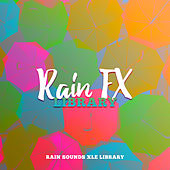 Rain FX Library by Rain Sounds XLE Library