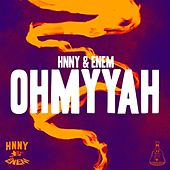 OH MY YAH Freestyle by Hnny