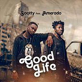 Good Life by Scotty