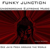 Funky Junction - Dee Jays From Around The World by Various Artists