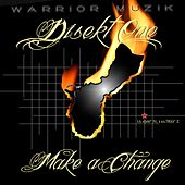 Make a Change by Brian Anthony