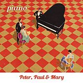 Piano de Peter, Paul and Mary