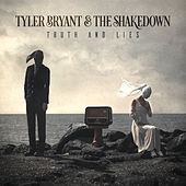 Truth And Lies de Tyler Bryant