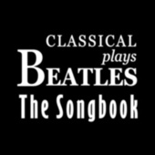 Classical Plays The Beatles by Various Artists