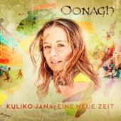 Kuliko Jana - Eine neue Zeit by Oonagh