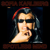 Spotless Mind - EP von Sofia Karlberg