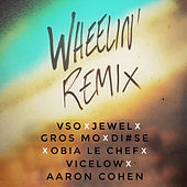 Wheelin' Remix by Vso