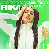 Out Of Order (Wideboys Remix) di Rika
