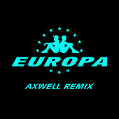 All Day And Night (Jax Jones & Martin Solveig Present Europa / Axwell Remix) di Jax Jones