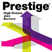 Prestige Records: High-Octane Jazz Burners de Various Artists