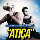 Atiça von Davi & Fernando