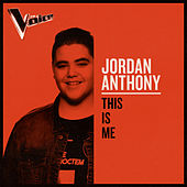 This Is Me (The Voice Australia 2019 Performance / Live) von Jordan Anthony