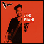 Pray For Me (The Voice Australia 2019 Performance / Live) by Zeek Power