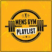 Mens Gym Playlist by Various Artists
