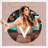 Verdade (Ao Vivo Em São Paulo / 2018 / Deluxe) de Lauana Prado