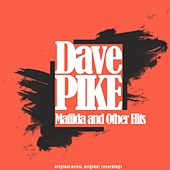 Matilda and Other Hits by Dave Pike