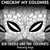 Checkin' my Colonies de Kid Creole & the Coconuts