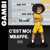 C'est moi Mbappé de Gambi