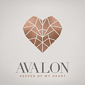 Keeper of My Heart by Avalon