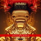Solid Gold (Friction Remix) von PNAU