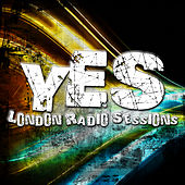 London Radio Sessions von Yes