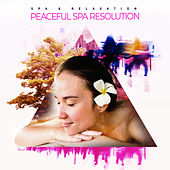 Peaceful Spa Resolution by S.P.A