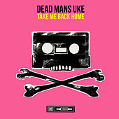 Take Me Back Home de Dead Man's Uke